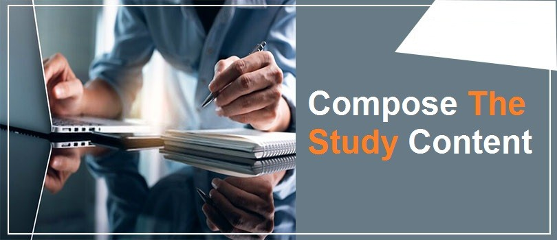 Compose the study content