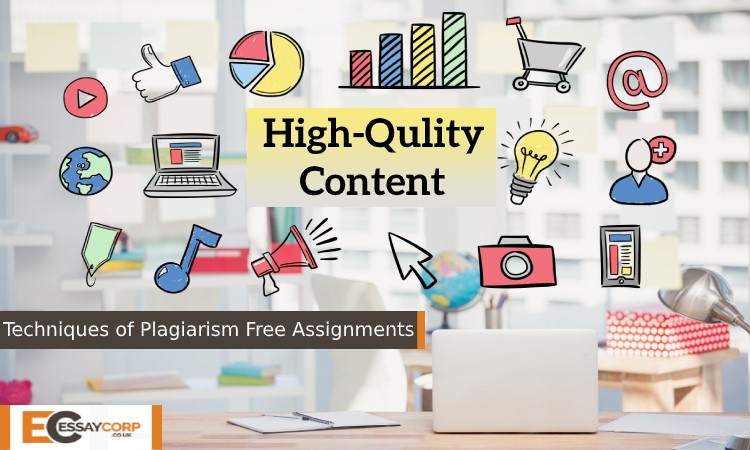Techniques of Plagiarism Free Assignments